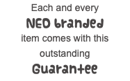 Each and every NED branded item comes with this outstanding Guarantee